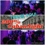 200%キューバンナイトありがとうございました!