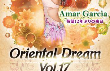 Oriental Dream vol.17 Amar Garcia 来日!